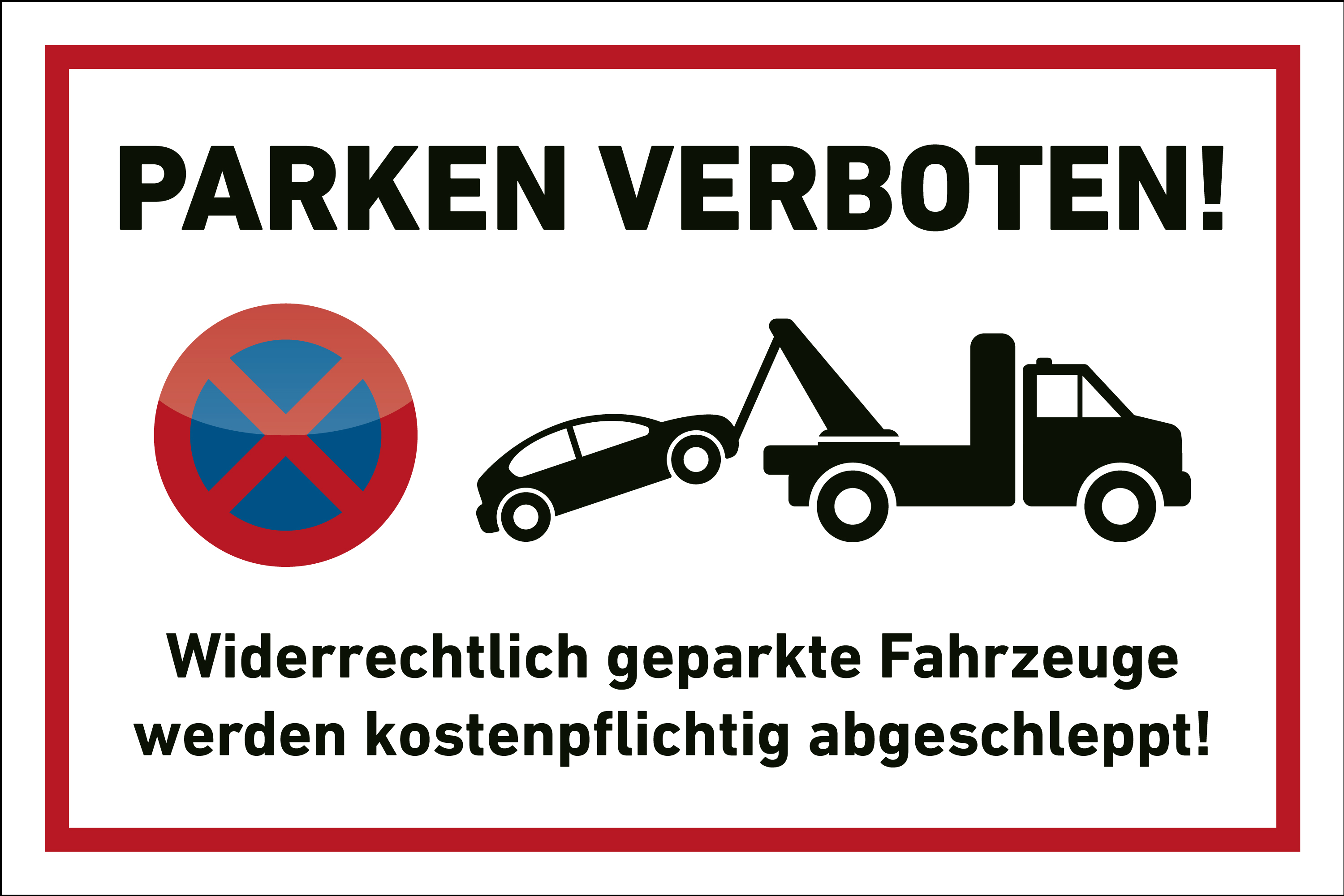 parkplatz schild parken verboten abschleppen. Black Bedroom Furniture Sets. Home Design Ideas